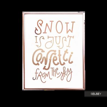 Plakat Snow Is Just Confetti