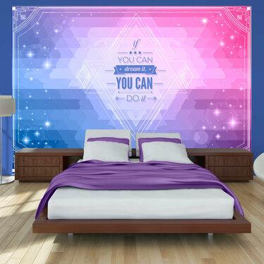 Fototapeta - Jeśli możesz marzyć, możesz to zrobić! 400x280 cm