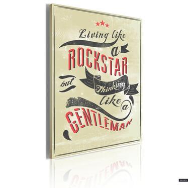 Obraz - Like a rockstar but thinking like a gentleman 50x70 cm