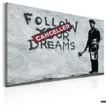 Obraz - Follow Your Dreams Cancelled Canvas Print by Banksy 60x40 cm